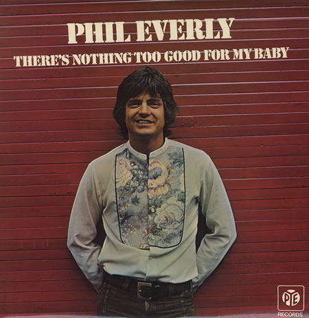 Phil+Everly+-+There's+Nothing+Too+Good+For+My+Baby+-+LP+RECORD-83527