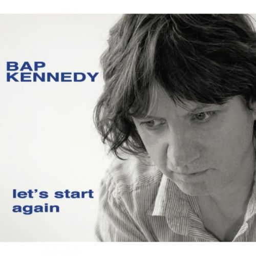 BAP-KENNEDY-Lets-Start-Again