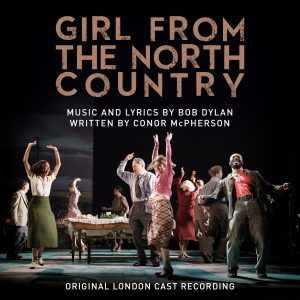Girl-from-the-North-Country-Cast-recording-300x300