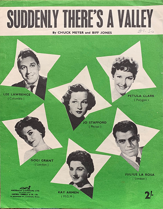 Suddenly There's A Valley Sheet Music